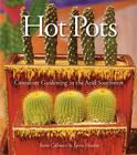 Hot Pots: Container Gardening in the Arid Southwest Cover Image