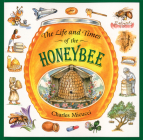 The Life and Times of the Honeybee Cover Image