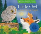 Little Owl and the Noisy Night (Sound Button Tales) Cover Image