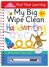 My Big Wipe Clean Handwriting: Wipe-Clean Workbook (First Time Learning) Cover Image
