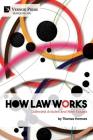 How Law Works: Collected Articles and New Essays Cover Image