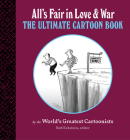 All's Fair in Love and War: The Ultimate Cartoon Book Cover Image