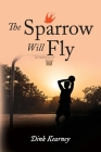 The Sparrow Will Fly Cover Image
