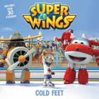 Super Wings: Cold Feet Cover Image
