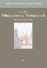 Hindus in the Netherlands: Preface Paul van der Velde (Nijmegen Buddhist and Asian Studies #5) Cover Image