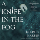 A Knife in the Fog: A Mystery Featuring Margaret Harkness and Arthur Conan Doyle Cover Image