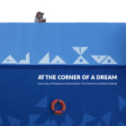 At the Corner of a Dream: A Journey of Resistance and Revolution: The Street Art of Bahia Shehab Cover Image