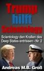 Trump hilft Scientology - Scientology den Krallen des Deep States entrissen: Nr. 2 Cover Image