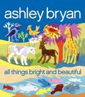 All Things Bright and Beautiful Cover Image