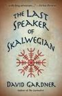 The Last Speaker of Skalwegian Cover Image