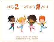 Only 2, Which R you? Cover Image