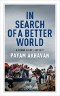 In Search of a Better World: A Human Rights Odyssey (CBC Massey Lectures) Cover Image