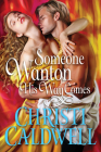 Someone Wanton His Way Comes Cover Image
