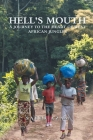 Hell's Mouth: A Journey To The Heart Of West African Jungles Cover Image