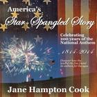 America's Star-Spangled Story: Celebrating 200 Years of the National Anthem Cover Image