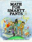 Brown Paper School book: Math for Smarty Pants Cover Image