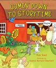 Comin' Down to Storytime [With Booklet] Cover Image