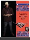 My Hero Is a Duke...of Hazzard World Sexiest Fan, Clayton Q. Cover Image