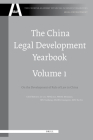 The China Legal Development Yearbook, Volume 1: On the Development of Rule of Law in China (Chinese Academy of Social Sciences Yearbooks: Legal Developm #1) Cover Image