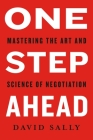 One Step Ahead: Mastering the Art and Science of Negotiation Cover Image