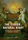 The Terror of Natural Right: Republicanism, the Cult of Nature, and the French Revolution Cover Image