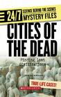 Cities of the Dead: Finding Lost Civilizations Cover Image