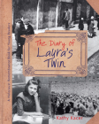 The Diary of Laura's Twin (Holocaust Remembrance Book for Young Readers) Cover Image