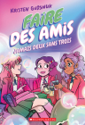 Faire Des Amis: No 3 - Jamais Deux Sans Trois (Making Friends #3) Cover Image