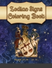 Zodiac Signs Coloring Book: A delightful collection of astrology themed drawings for you to color. Features the 50 pages zodiac signs, as female c Cover Image