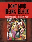 Don't Mind Being Black: American Poetry Book Cover Image