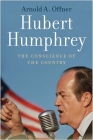Hubert Humphrey: The Conscience of the Country Cover Image
