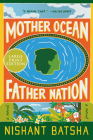 Mother Ocean Father Nation: A Novel Cover Image