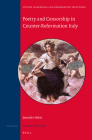 Poetry and Censorship in Counter-Reformation Italy (Studies in Medieval and Reformation Traditions #189) Cover Image