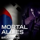 Mortal Allies Lib/E Cover Image