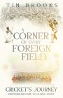A Corner of Every Foreign Field: English Game to a Global Sport Cover Image