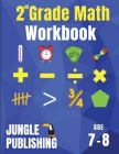 2nd Grade Math Workbook: Addition, Subtraction, Multiplication, Division, Fractions, Geometry, Measurement, Time and Statistics for Age 7-8 (Di Cover Image