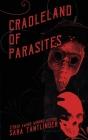 Cradleland of Parasites Cover Image
