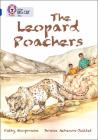 The Leopard Poachers (Collins Big Cat) Cover Image
