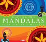 Mandalas para pintar y meditar 2º ed: El arte de la India Cover Image