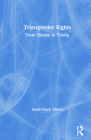 Transgender Rights: From Obama to Trump Cover Image