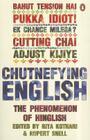 Chutnefying English: The Phenomenon of Hinglish Cover Image