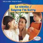 Lo Siento / Saying I'm Sorry (Cuida Tus Modales / Minding Our Manners) Cover Image