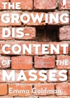 The Growing Discontent of the Masses: Three Essays on the Social Condition Cover Image