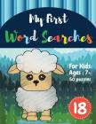 My First Word Searches: 50 Large Print Word Search Puzzles: Wordsearch kids activity workbooks - Ages 7 8 9+ sheep design (Vol.18) Cover Image