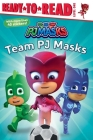 Team PJ Masks: Ready-to-Read Level 1 Cover Image