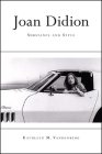 Joan Didion: Substance and Style Cover Image