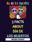 Dia De Los Muertos: 5 Facts About Día De Los Muertos Cover Image