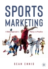 Sports Marketing: A Global Approach to Theory and Practice Cover Image