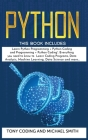 Python: This Book Includes: Learn Python Programming + Python Coding and Programming + Python Coding. Everything you need to k Cover Image