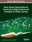Study Abroad Opportunities for Community College Students and Strategies for Global Learning Cover Image